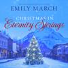 Emily March - Christmas in Eternity Springs: The Eternity Springs Series, Book 12 (Unabridged)  artwork
