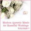Acoustic Guitar Guy - Modern Acoustic Music for Beautiful Weddings, Vol. 7  artwork