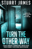 Stuart James - Turn The Other Way  artwork