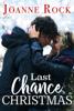 Joanne Rock - Last Chance Christmas  artwork