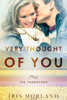 Iris Morland - The Very Thought of You (Love Everlasting) (The Thorntons Book 2)  artwork