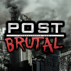 Post Apocalyptic & Brutal