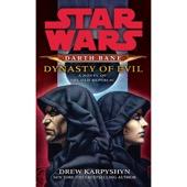 Drew Karpyshyn - Dynasty of Evil: Star Wars: Darth Bane, Book 3 (Unabridged)  artwork