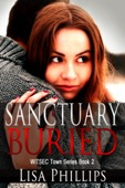 Lisa Phillips - Sanctuary Buried WITSEC Town Series Book 2  artwork