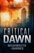 Wearmouth & Barnes - Critical Dawn  artwork