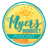 Myers Mindset Podcast