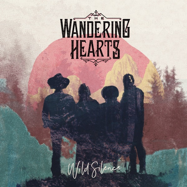 iTunes Artwork for 'Wild Silence (by The Wandering Hearts)'