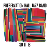 Preservation Hall Jazz Band - So It Is  artwork