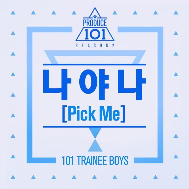 PRODUCE 101 - Produce 101: 나야 나 Pick Me 2 - Single