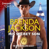 Brenda Jackson - His Secret Son: The Westmoreland Legacy (Unabridged)  artwork