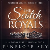 Penelope Sky - The Scotch Royals: Volume 3 (Unabridged)  artwork