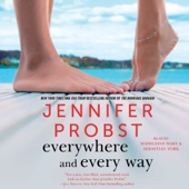 Jennifer Probst - Everywhere and Every Way: The Billionaire Builders, Book 1 (Unabridged)  artwork