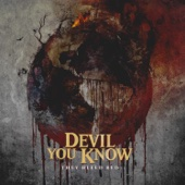 Devil You Know - They Bleed Red  artwork