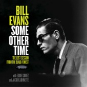 Bill Evans - Some Other Time: The Lost Session from the Black Forest  artwork