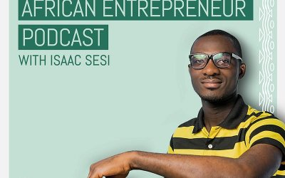Launching The African Entrepreneur Podcast