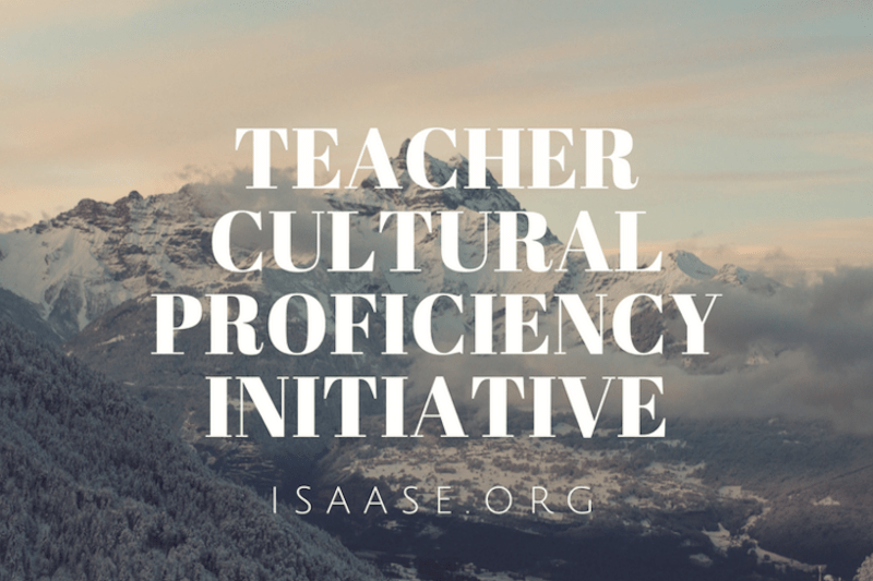 Teacher Cultural Proficiency Initiative (TCPI) from ISAASE
