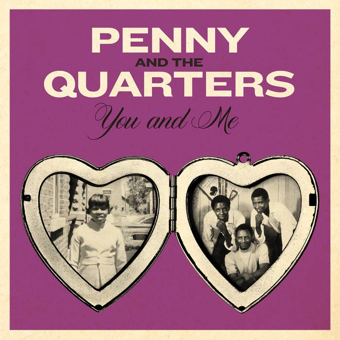 You and Me – Penny and the Quarters