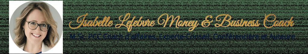 Isabelle Lefebvre Money Business Coach