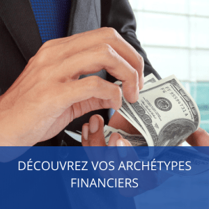 Test Archétypes financiers