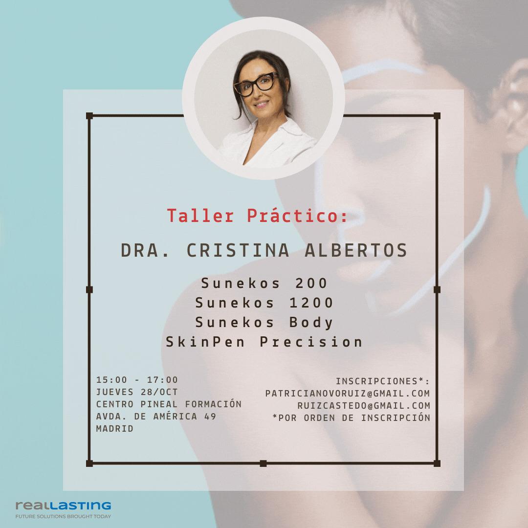Nuevo Taller Presencial de la Dra. Cristina Albertos con Sunekos y SkinPen Precision