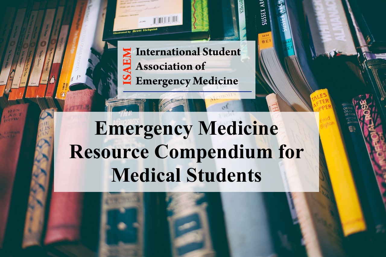 Emergency Medicine Resource Compendium for Medical Students – ISAEM