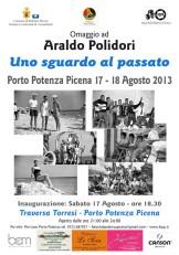 Araldo Polidori - uno sguardo al passato - Ed. 2013