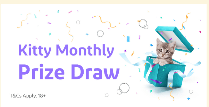 Kitty Monthly Prize Draw