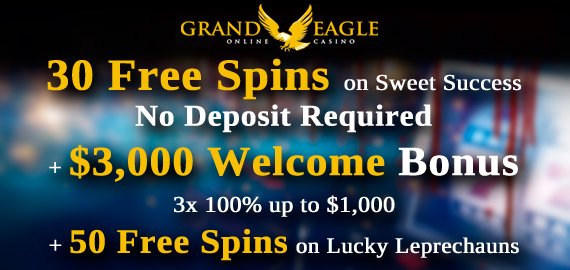 Grand Eagle Casino Welcome Bonus