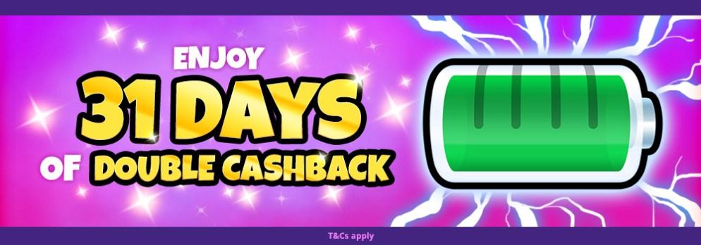 31 Days of Double Cashback