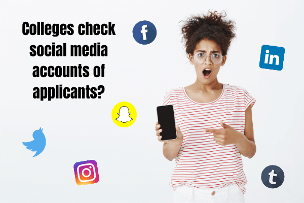 Colleges check social media accounts of applicants_