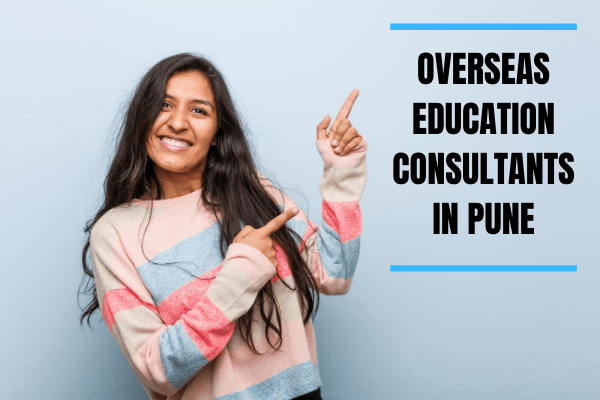 OVERSEAS EDUCATION CONSULTANTS IN PUNE