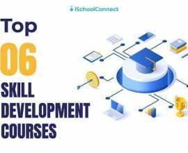 Top 6 skill development courses