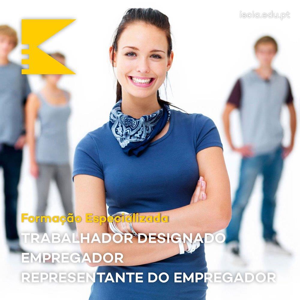 iscia formação especializada trabalhador designado empregador representante do empregador