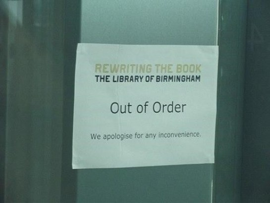 """Out of order"" sign from The Library of Birmingham"