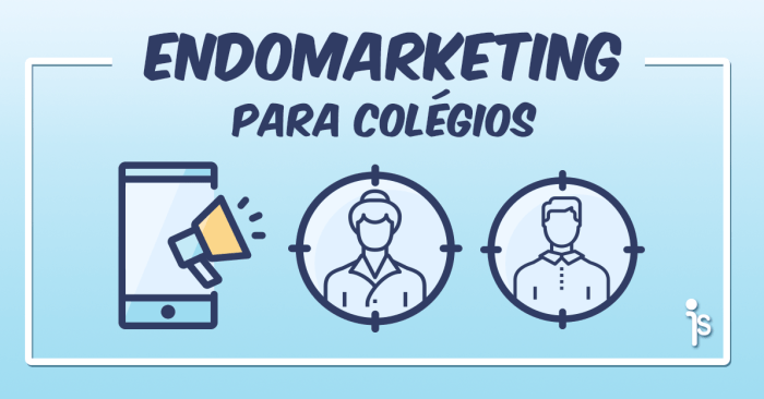 Endomarketing na escola_IsCool App