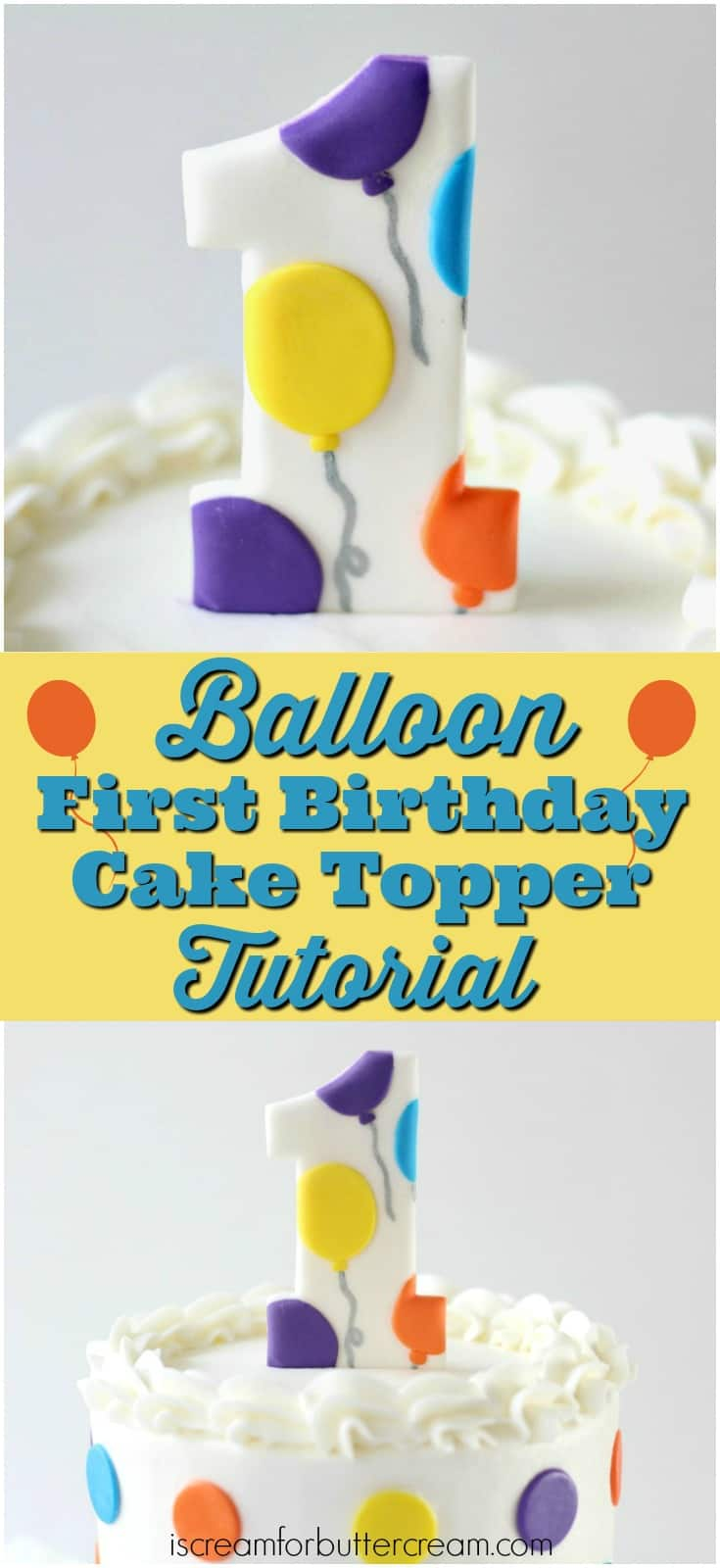 3 DIY First Birthday Cake Toppers for Boys I Scream for Buttercream