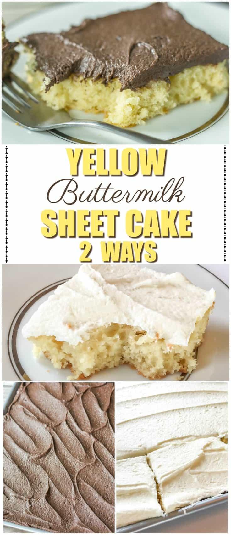Yellow Buttermilk Sheet Cake 2 Ways Pinterest Graphic