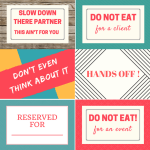 Do Not Eat Free Printable Treat Signs