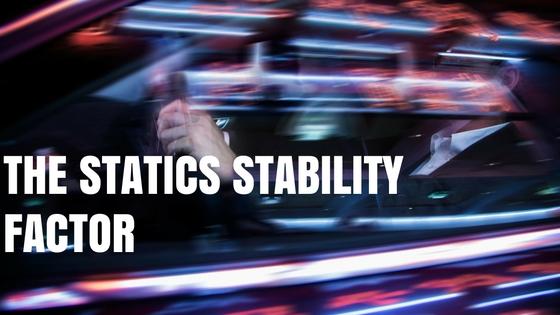 statics stability factor