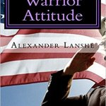 Warrior Life by Alexander Lanshe