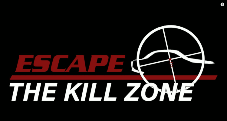 Escape the Kill Zone Online Training Coming Soon