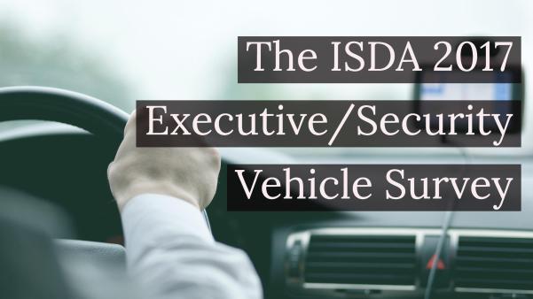 ISDA 2017 Executive / Security Vehicle Survey