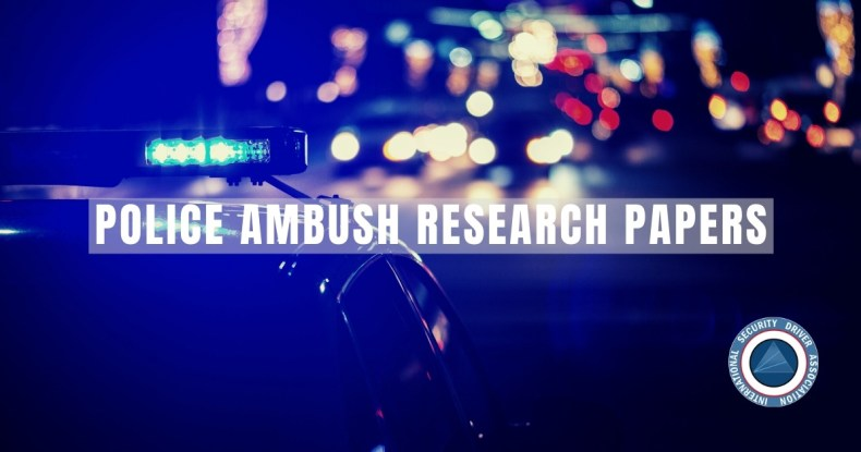 POLICE AMBUSH RESEARCH PAPERS