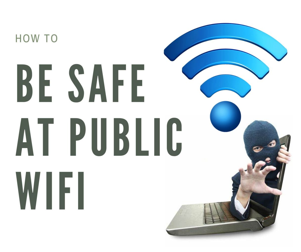 How to be safe at public Wifi