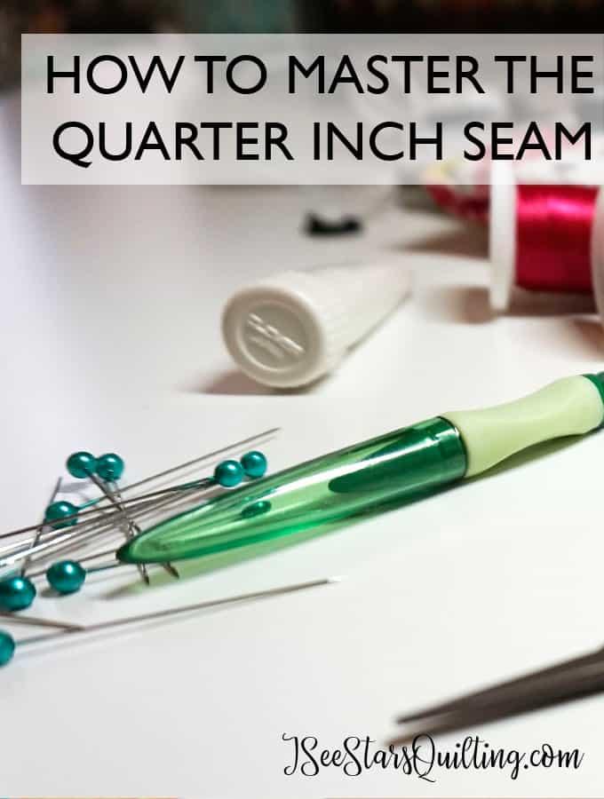 Mastering the Quarter Inch Seam
