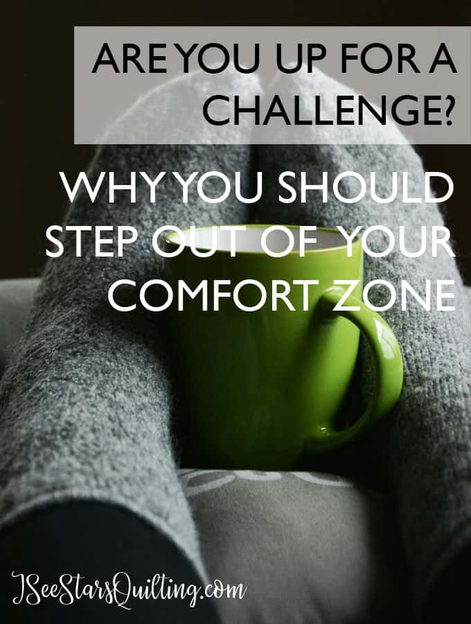 Exactly why your should step out of your comfort zones and challenge yourself with more difficult quilting techniques. You are awesome and totally capable of things beyond the basics! www.iseestarsquilting.com