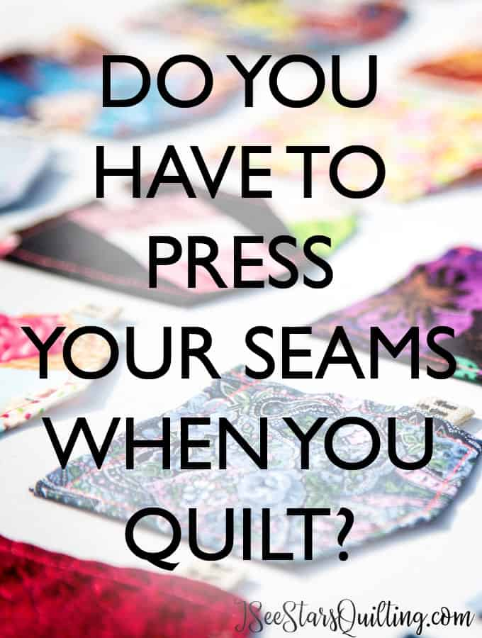 Do You have to press your seams?