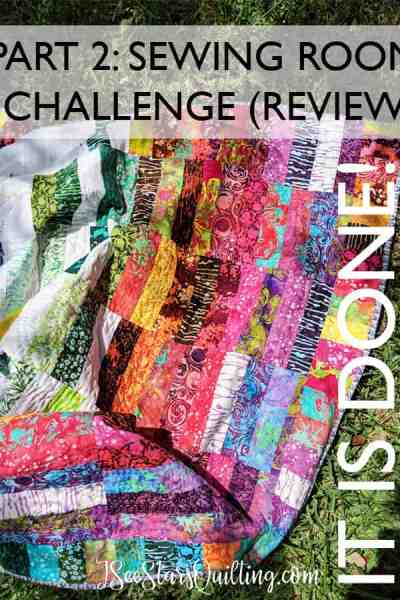 This is the wrap up of a 60 Day sewing room challenge to wrap up those lingering quilting projects! It was a close one...
