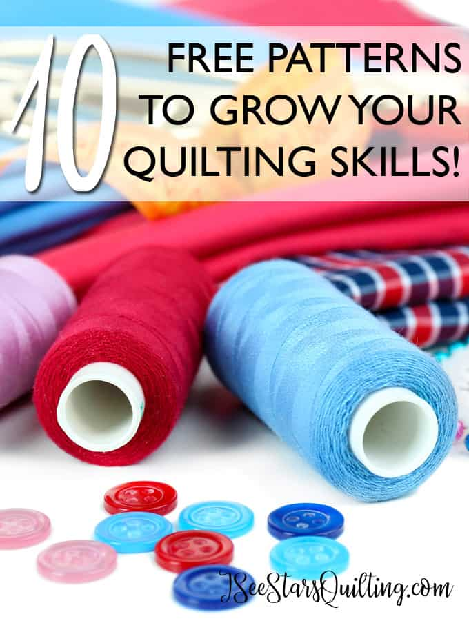 Looking to grow your quilting skills but don't know where to start? These 10 FREE patterns are the perfect place to begin. Also includes tips on how to get started and the best way to improve your skills