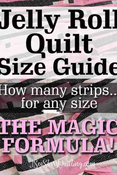 Custom sized jelly roll quilt? Here is the magic formula I use! Works every time and is so simple! + a look at the queen sized jelly roll I made with a design twist